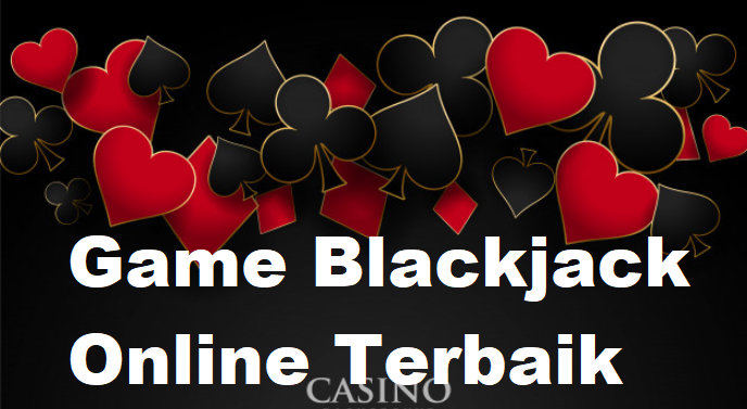 Game Blackjack Online Terbaik